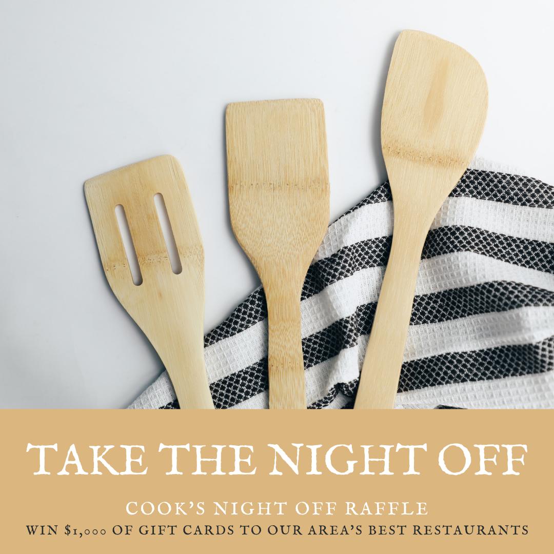 Cook's Night Off Raffle
